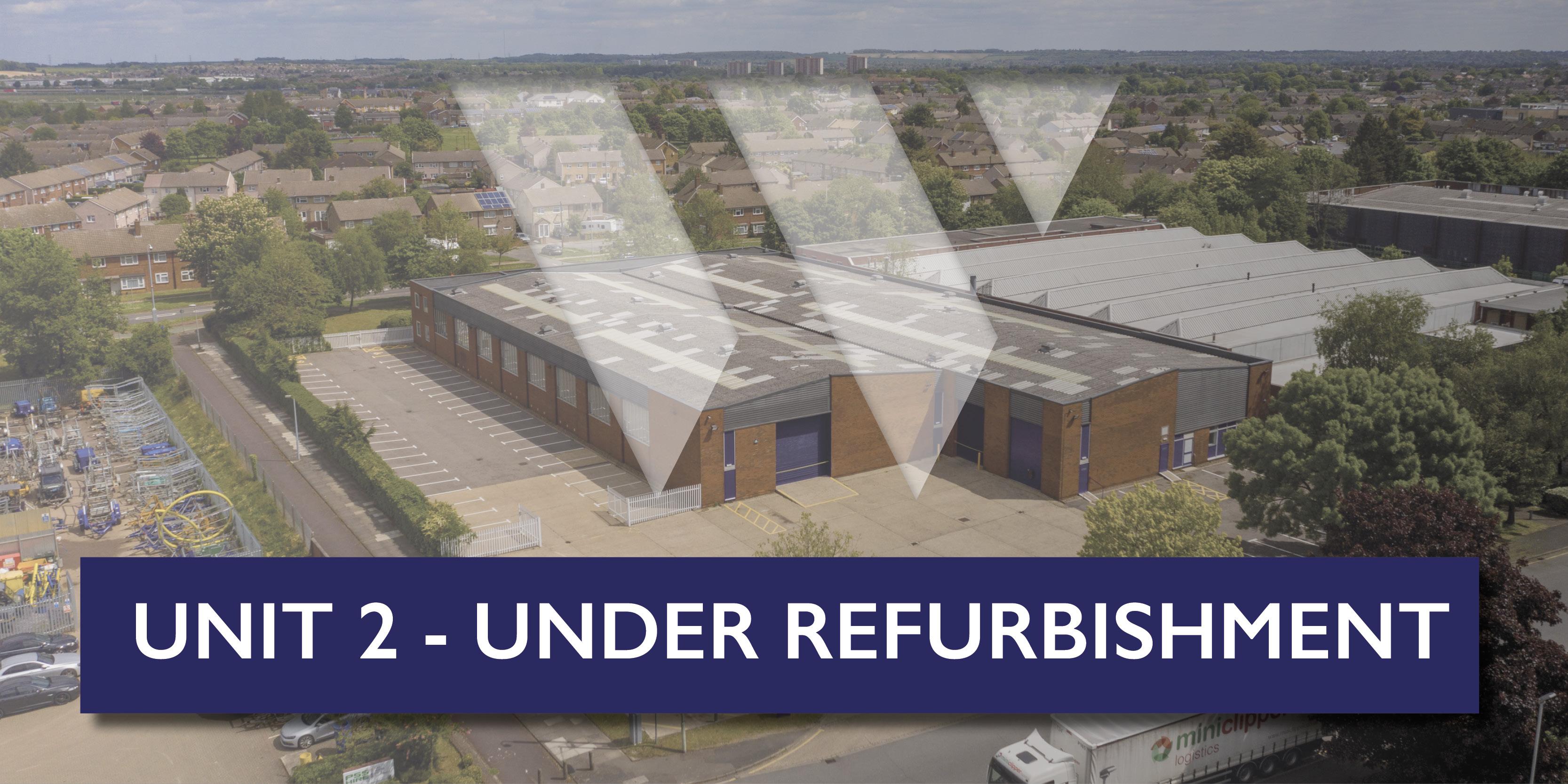 Unit 2 – Under Refurbishment